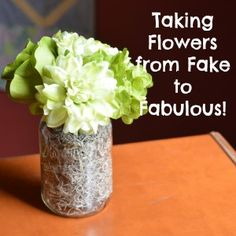 Taking Flowers from Fake to Fabulous - Craft Dictator