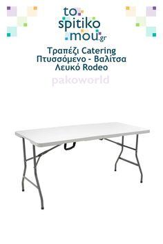 Τραπέζι Catering Πτυσσόμενο - Βαλίτσα Λευκό Rodeo pakoworld   Δείτε και άλλες ιδέες για Τραπέζια Εξωτερικού Χώρου - Κήπου όπως και άλλα προϊόντα pakoworld στο tospitikomou.gr   Χιλιάδες προϊόντα για το σπίτι σας! Rodeo, Catering, Table, Furniture, Home Decor, Decoration Home, Catering Business, Room Decor, Gastronomia