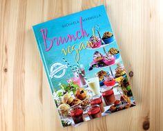 Brunch vegan! - Das vegane Kochbuch rund ums Brunchen. Immer mehr vegane Foodblogger veröffentlichenihre eigenen Kochbücher...