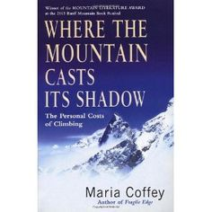 A fascinating perspective from those who love mountaineers.