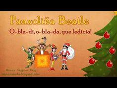 Panxoliña Beatle (O-bla-di, o-bla-da, que ledicia! Youtube, Musica, Sash, Xmas, Proposals, Note, Winter, Youtubers, Youtube Movies