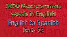 English to Spanish | 2551-2600 Most Common Words in English | Words Star...
