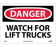 Danger, WATCH FOR LIFT TRUCKS, 10X14, PS Vinyl Lifted Trucks Quotes, Confined Space, Hazardous Waste, Adhesive Vinyl, Hazardous Materials, Workplace Safety, Warning Signs, Heavy Equipment, How To Speak Spanish