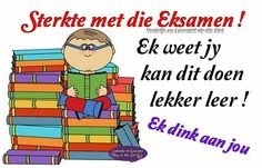 Exam Wishes, Exam Motivation, Only Child, Afrikaans, Twins, Projects To Try, Math, Quotes, Ideas