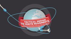 Tectonica: Tactical Design to Ignite Movements