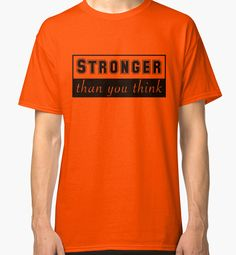 Stronger than you think graphic saying quote by robadig