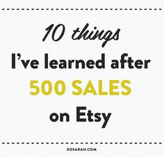 This week I hit 500 sales in my Etsy shop. Since my previous Etsy tips post was so popular, I figured you might want to know what I've learned about building, promoting, and selling products …