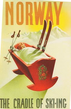 I need to go skiing in Norway! Poster: Norway - The Cradle of Skiing and a Rosemaling Cradle too! Old Poster, Poster Wall, Vintage Ski Posters, Retro Posters, Pub Vintage, Vintage Winter, Vintage Signs, Travel Ads, Travel Images