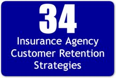 34 Insurance Agency Customer Retention Strategies