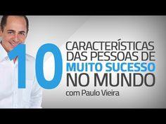 Dez Atitudes das Pessoas de Sucesso (O Coach - Programa 26)