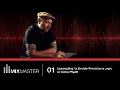 Logic Pro (Mixing & Mastering Tutorial 1): Upsampling for Better Audio Quality