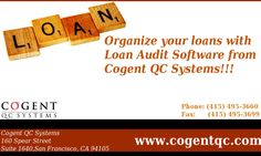 Quality loan audit software for all your problems related to finance.  Visit us:- http://cogentqc.com/