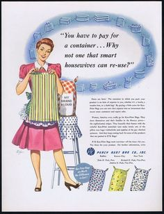 1948 Percy Kent Bag Co vintage Ad turning feed / flour sacks in dresses and aprons (great post-war upcycling!) hey feed stors why not bring this idea back.feed sacks are noe some weird plastic stuff and ther disintegrate where the letters are stamped on Vintage Advertisements, Vintage Ads, Vintage Sewing, Vintage Clothing, Make Do And Mend, Sack Bag, Feed Sacks, Printed Bags, Vintage Textiles
