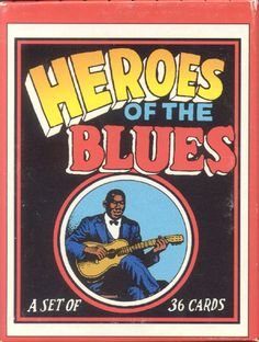 Heroes Of Blues Trading Cards by Robert Crumb