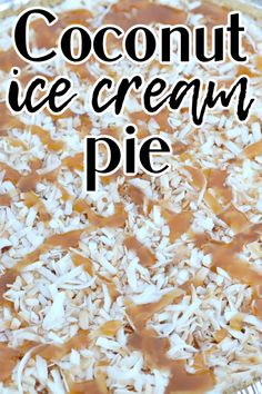 Are you looking for a fun summer dessert? This coconut ice cream pie is what you're looking for. It's perfect on a hot summer day. Egg Free Desserts, Summer Desserts, Graham Cracker Crust, Graham Crackers, Coconut Ice Cream, Ice Cream Pies, Toasted Coconut, Cooking Recipes, Vegetarian