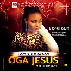 FRESH MUSIC : FAITH DOUGLAS - OGA JESUS (PROD. BY DMP)   Whatsapp / Call 2349034421467 or 2348063807769 For Lovablevibes Music Promotion   Faith Douglas officially drops her first official single Oga Jesus. The song speaks much about the life and the free gifts that God have given unto us. How it would have been impossible if not for Jesus nothing would have been easy to get. Imagine how we would be made to pay for air we breathe and the life we live the things we have but God had provided…