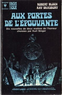 Aux Portes de L'Epouvante - Robert Bloch, Ray Bradbury