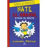 Nate el grande ataca de nuevo / Big Nate Strikes Again (Big Nate (Spanish)) (Spanish Edition) (Big Nate (Harper Collins)) (Spanish) Hardcover – November 1, 2011 by Lincoln Peirce  [01/15]