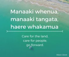 Care for the land, care for people, go forward. - Maori aphorism new zealand Work Quotes, Wisdom Quotes, Proverbs For Kids, Maori Songs, Maori Designs, Maori Art, Printable Quotes, Childhood Education, Teaching Resources