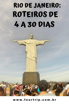 Rio de Janeiro: Roteiros de 15 e 30 dias.