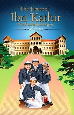 The House of Ibn Kathir: The Competition Begins.: Set in a boarding school for Muslim boys, this seems fascinating! Mallory Towers-ish :)- must check this out Books To Buy, Books To Read, Enid Blyton Stories, Islamic Books For Kids, Sisters Magazine, Roses Book, Ramadan Activities, Traditional Stories, To My Daughter