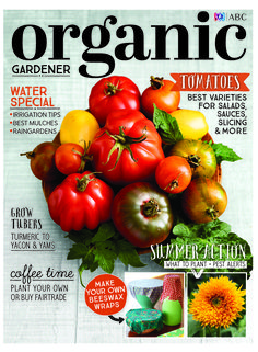 With summer just around the corner it's tomato time! We reveal the best varieties to grow for salads, sauces, slicing, stuffing and more, and investigate growing your own coffee and buying Fair Trade. Also featured is a watering special with all the essential advice to keep your garden happy this summer, recipes from popular foodie Annabel Langbein, how to grow tubers from turmeric to yacon, and your summer action plan, including what to plant and pests to look out for.