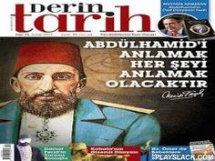 """Derin Tarih  Android App - playslack.com ,  Derin Tarih Dergisi, """"Tüm Bildikleriniz Tarih Olacak!"""" sloganı ile, okurlarına tarihi doğru kaynaklardan sunarak, çarpıtılmış ve kasten yanlış öğretilmiş tarihi kabulleri, gerçekler ışığında açıklamayı kendisine misyon edinen, Türkiye'de aylık olarak yayınlanan bir tarih dergisidir. Derin Tarih Android uygulaması, Derin Tarih Dergisinin güncel ve önceki sayılarına ait içeriklerinin satın alınarak okunabildiği bir uygulamadır.* Uygulama, Derin Tarih…"""