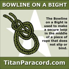 The Bowline on a Bight is used to make a secure loop in the middle of a piece of rope that does not slip or bind.