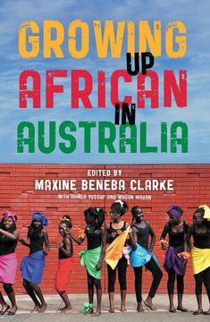 Booktopia has Growing Up African in Australia by Maxine Beneba Clarke. Buy a discounted Paperback of Growing Up African in Australia online from Australia's leading online bookstore. Black Dancers, This Is A Book, Anti Racism, African Diaspora, Latest Books, Being A Landlord, Reading Lists, Free Ebooks, Growing Up