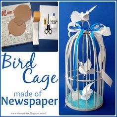 Bird Cage made of Newspaper Tutorial by wesens-art.blogspot.com