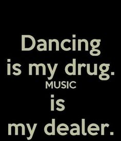 Pop lock drop everytime its like a comic, changes. music and dance my passions my way to breath and feel more then free. Reality Quotes, Mood Quotes, Life Quotes, Dance Music, Music Music, Music Is Life, Dancer Quotes, Quotes On Dance, Ballroom Dance Quotes