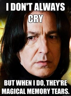 Magical memory tears > salty, snotty tears. #refinery29 http://www.refinery29.com/2016/01/100213/best-snape-harry-potter-memes#slide-14