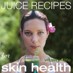 Juice recipes for skin health including juice combinations to assist with acne, dry skin, anti-ageing and juices to help achieve glowing, radiant skin! #coldpressjuice #coldpressjuicerecipes #vitality4life