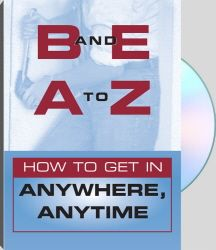 B AND E: A TO Z DVD  How To Get In Anywhere, Anytime  Get step-by-step instruction in using computer-generated curve picks, rockers, magnetic lock picking, lockaid (pick) guns and electronic picks.
