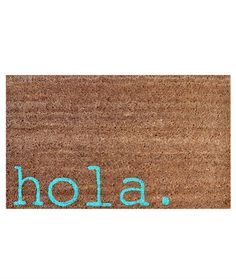 Design Darling home decor & monogrammed gifts — Hola Doormat Nice List, Doormat, Sweet Home, Nerd, Essentials, Inspirational Quotes, Landscape, Garden, Gifts