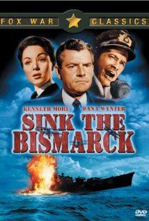 Sink the Bismarck DVD Cover.WWII Drama/Action ‧ Cast: Kenneth More, Dana Wynter, Carl Möhner, Laurence Naismith and Geoffrey Keen. Old Movies, Vintage Movies, Sink The Bismarck, Cinema Posters, Movie Posters, War Film, Star Wars, Great Films, Classic Movies