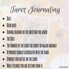 """a-bohemian-moon: """" Tarot for beginners: Tarot journaling! Just a little cheat sheet to help you organize your tarot journal! You can even draw a little, use colors expressing how the card makes you feel, be arty. Or keep it serious. Numerology, Tarot Astrology, Tarot Card Meanings, Cards, Psychic Reading, Card Reading, Cartomancy, Tarot Readers, Learning Tarot Cards"""