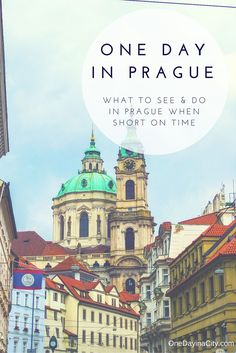 One Day in Prague, Czech Republic: What to See and Do in Prague When Short on Time -- Itinerary recommendations. where to eat and sleep, and more.