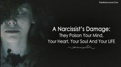 Find Out How A Narcissist's Damage: They Poison Your Mind, Your Heart, Your Soul And Your LIFE. More about Narcissist's Damage Verbal Abuse, Emotional Abuse, Relationship With A Narcissist, Relationships, Psychopath Sociopath, Narcissistic Behavior, Narcissistic Sociopath, Victim Blaming, Passive Aggressive