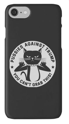 Pussies Against Trump Merch - For Sale on Redbubble: http://www.redbubble.com/people/artwithhearts11/works/23486501-pussycats-against-trump?asc=u   donald trump, tshirt, phone case, iphone, iphone7, samsunggalaxy, election2016, potus, democrat, republican, donald trump phone case, trump tshirt, feminism, feminist, black cat, cats, pussycat, cell phone case, hillary clinton