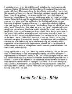 lana del rey // ride ...I am absolutely completely in love with this.