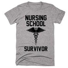 Nursing School Survivor T-shirt - Humor shirts - Ideas of Humor Shirts - Nursing School Survivor T-shirt
