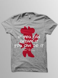 Disney shirt adult Mickey Mouse shirt Disney quote by ConchBlossom