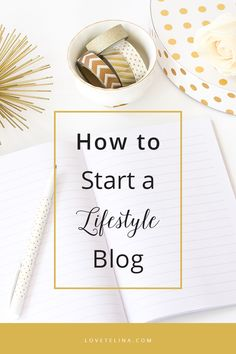 How to Start a Lifestyle Blog (In 5 Easy Steps!) | Telina | Lifestyle Blogger @ Love,  Telina