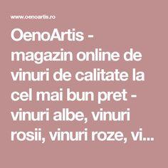 OenoArtis - magazin online de vinuri de calitate la cel mai bun pret - vinuri albe, vinuri rosii, vinuri roze, vinuri spumante - OenoArtis