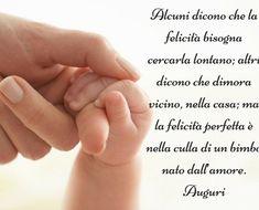 frasi di auguri per la nascita di un bambino Mom Son, Baby Shower, Happy B Day, Super Quotes, Baby Cards, Einstein, Baby Boy, Happy Birthday, Thoughts