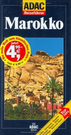 ADAC Reiseführer, Marokko von Jean-Pierre Roger, http://www.amazon.de/dp/3870037938/ref=cm_sw_r_pi_dp_o7kZqb1MVHY57