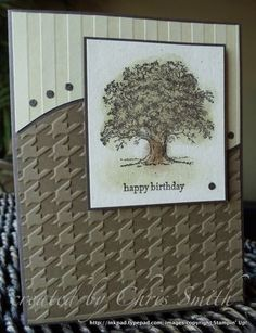 """By Chris Smith. Stampin' Up stripes embossing folder. Houndstooth embossing folder. Stamp from Stampin' Up """"Lovely as a Tree"""" set. I like this card!!"""