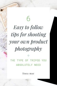 Taking your own product photography seems like a no brainer. But when you end up having to re-shoot all of your photos because you did it wrong, that can be a huge bummer. Here are my 6 tried and true tips for taking you own awesome product and stock photos.