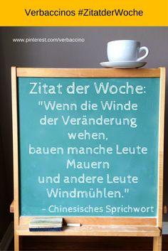 """#ZitatderWoche: """"Wenn die Winde der Veränderung wehen, bauen manche Leute Wände und andere Leute Windmühlen."""" - Chinesisches Sprichwort"""